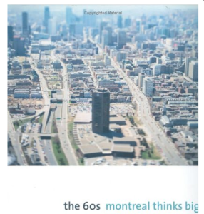 Montreal thinks big
