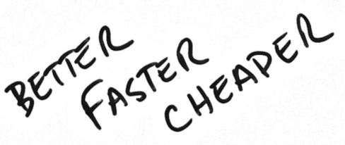 Better-Faster-Cheaper - script